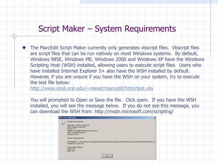 Script Maker – System Requirements