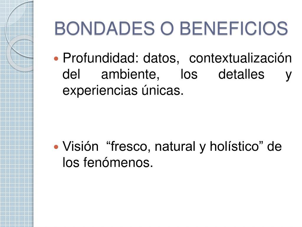 BONDADES O BENEFICIOS