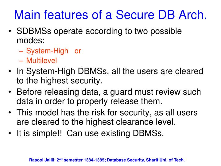 Main features of a Secure DB Arch.