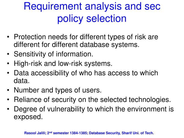 Requirement analysis and sec policy selection