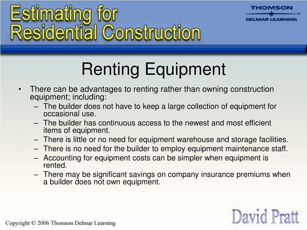 Renting Equipment