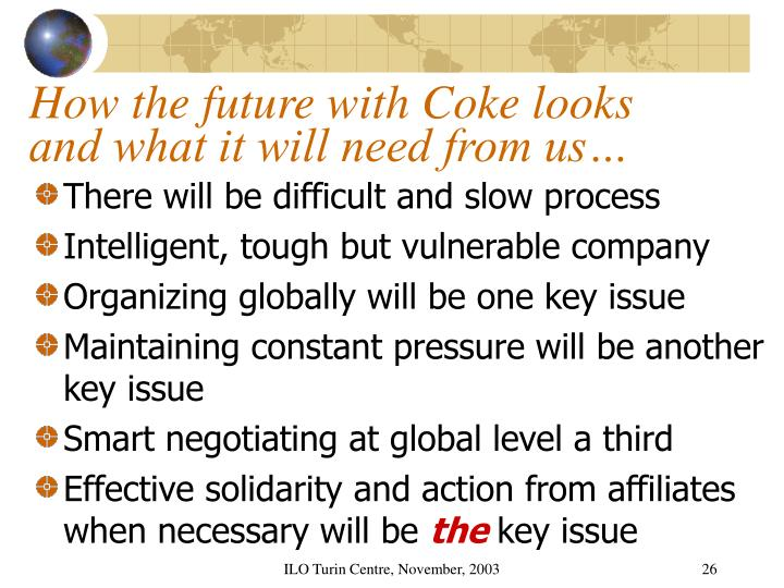 How the future with Coke looks and what it will need from us…
