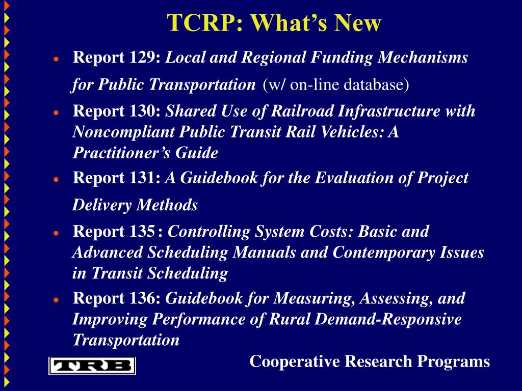 TCRP: What's New