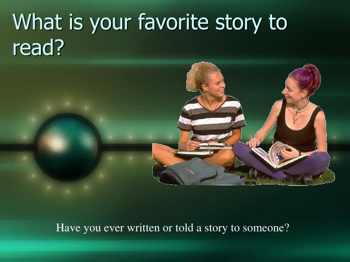 What is your favorite story to read?
