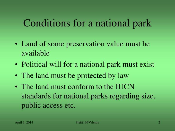 Conditions for a national park l.jpg