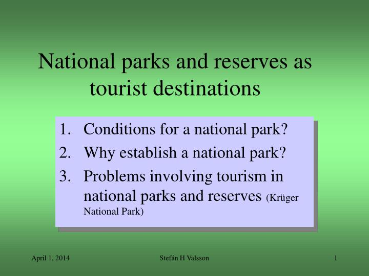 National parks and reserves as tourist destinations l.jpg