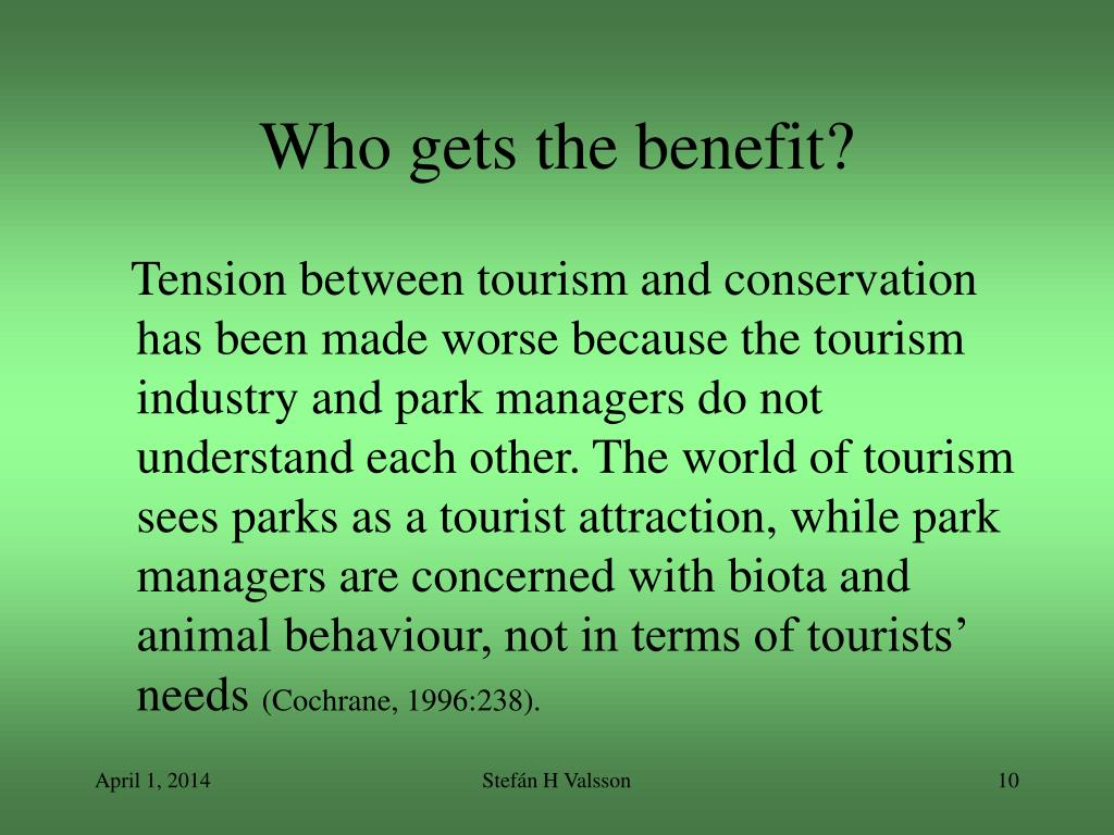 Who gets the benefit?