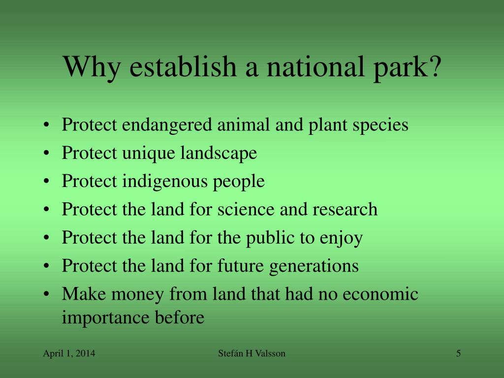 Why establish a national park?