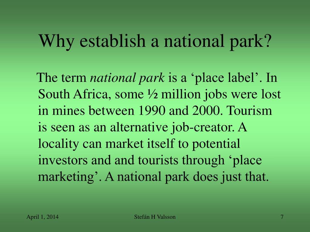 Why establish a national park?