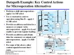datapath example key control actions for microoperation alternatives