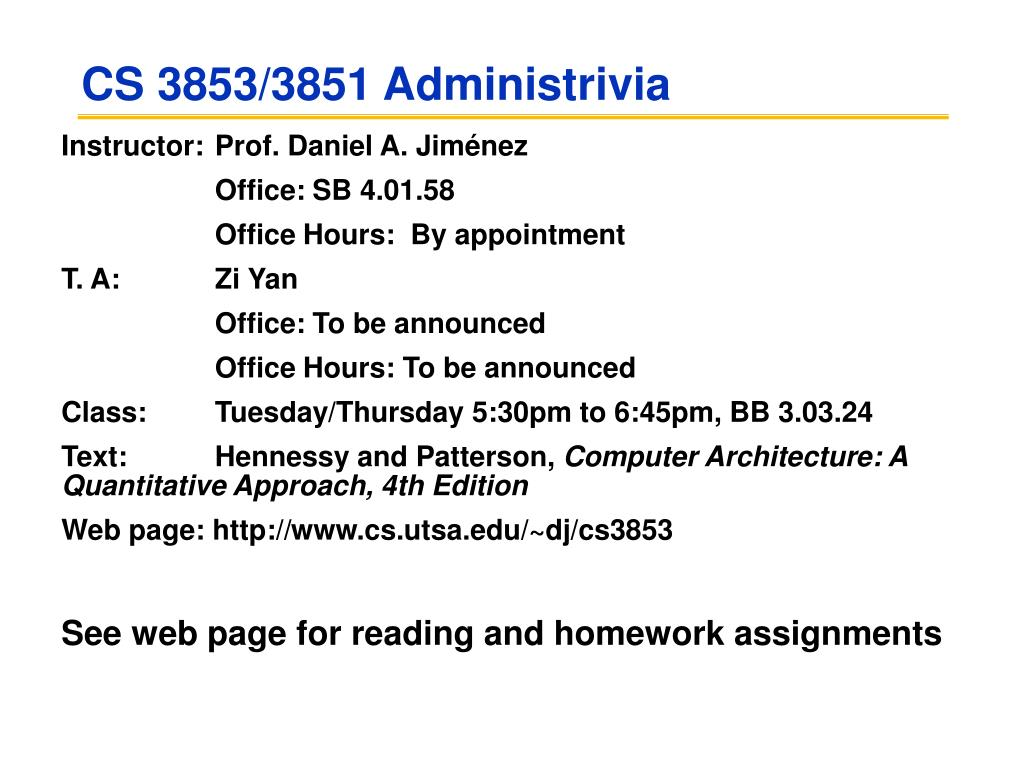 CS 3853/3851 Administrivia