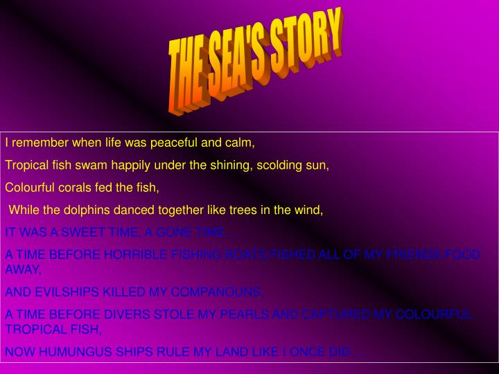 THE SEA'S STORY