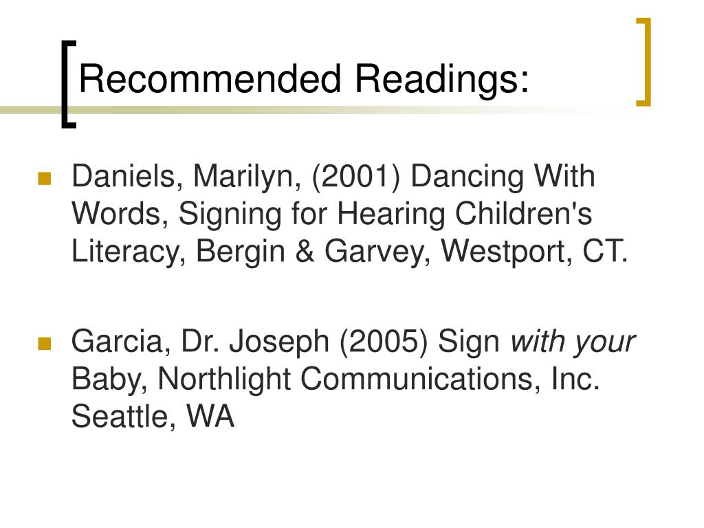 Recommended Readings: