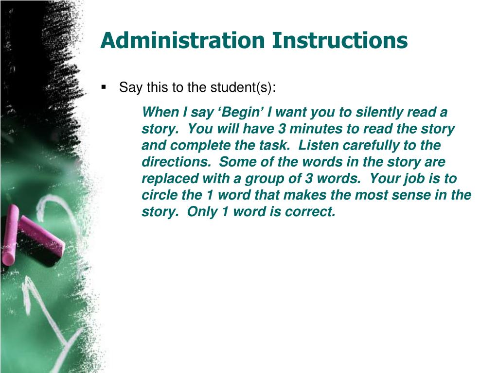 Administration Instructions