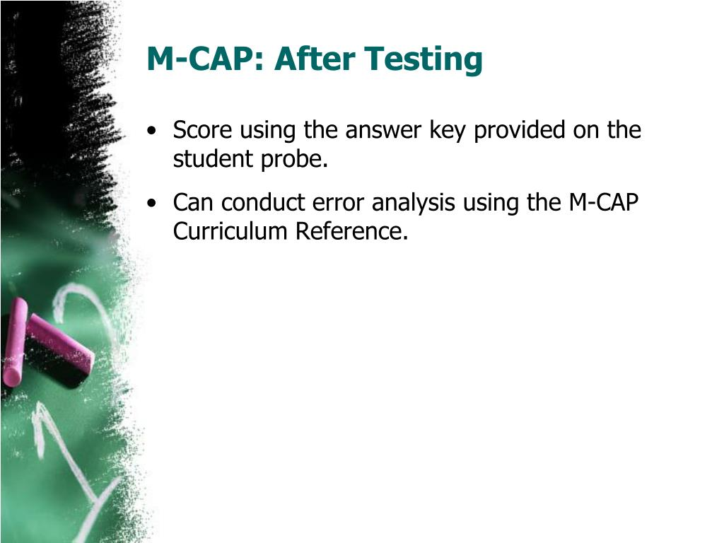 M-CAP: After Testing