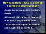 how long does it take to develop a complete business plan