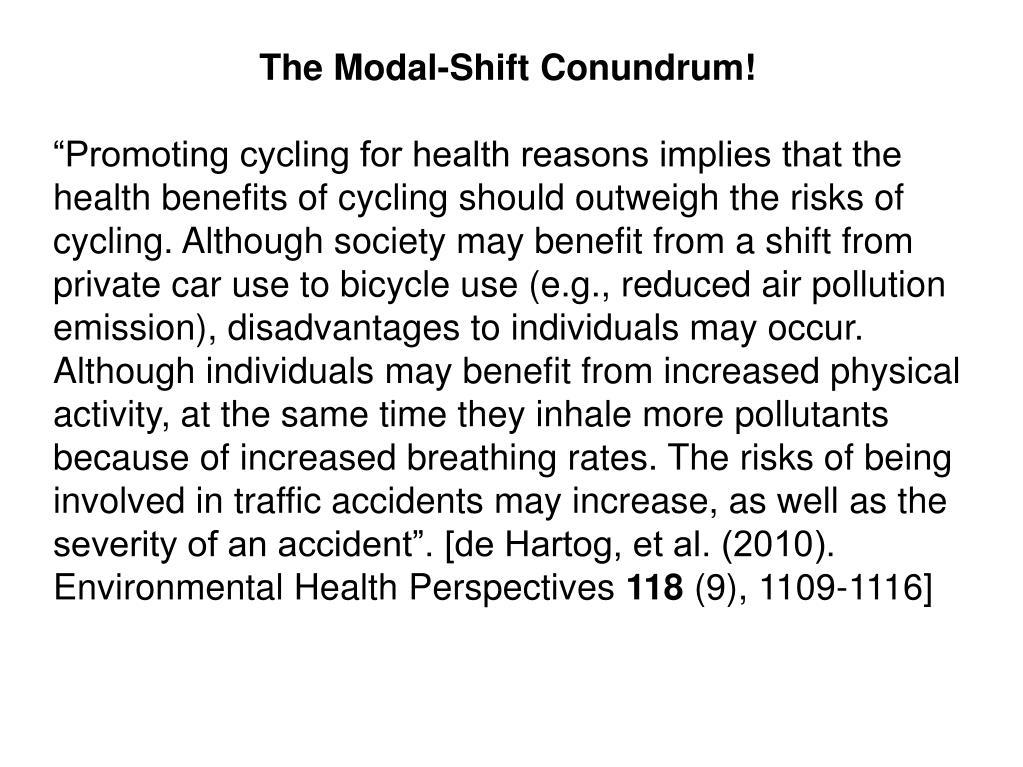 The Modal-Shift Conundrum!