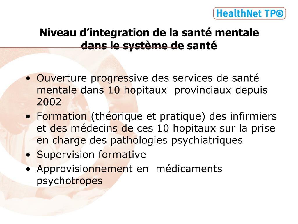 Niveau d'integration de la santé mentale  dans le système de santé