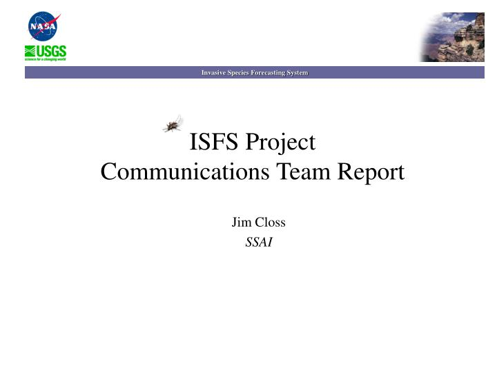 Isfs project communications team report