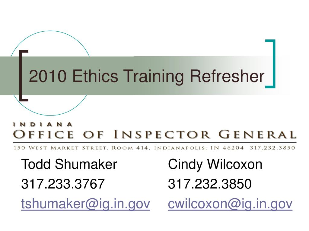 2010 Ethics Training Refresher