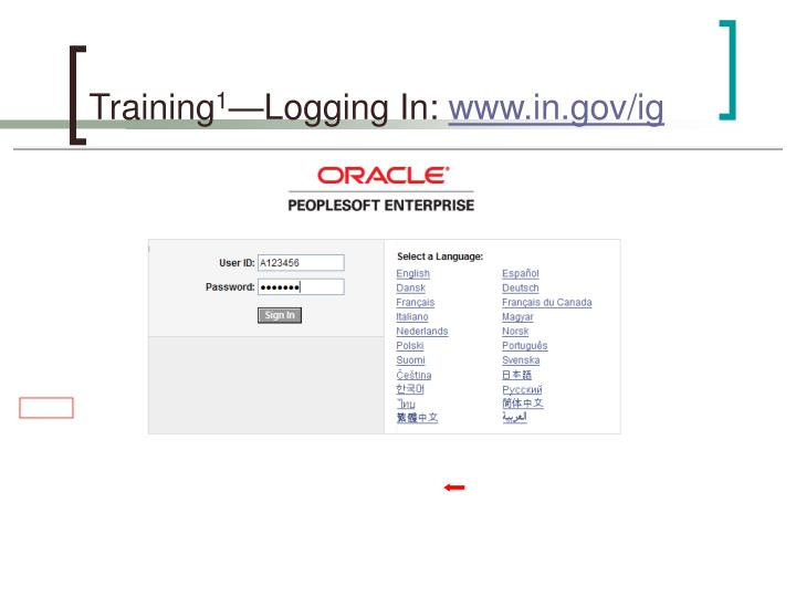 Training 1 logging in www in gov ig
