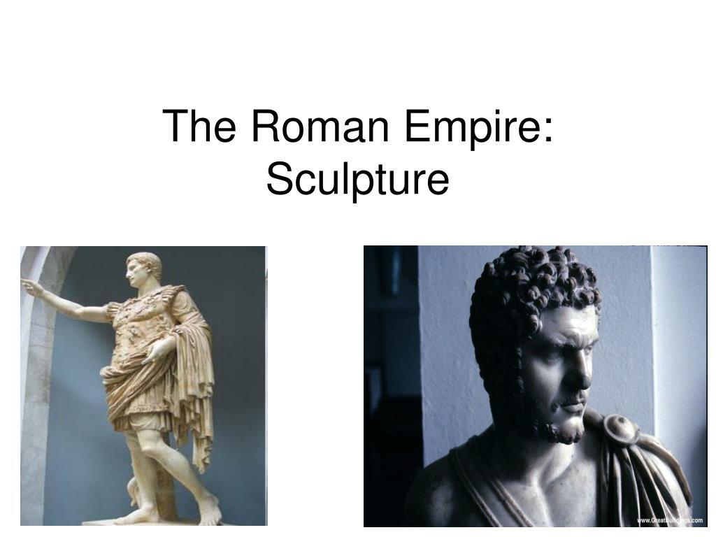 The Roman Empire: