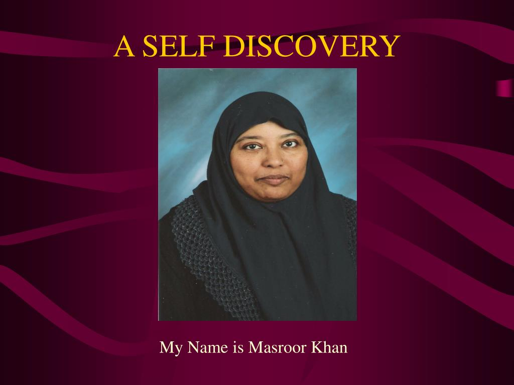 A SELF DISCOVERY