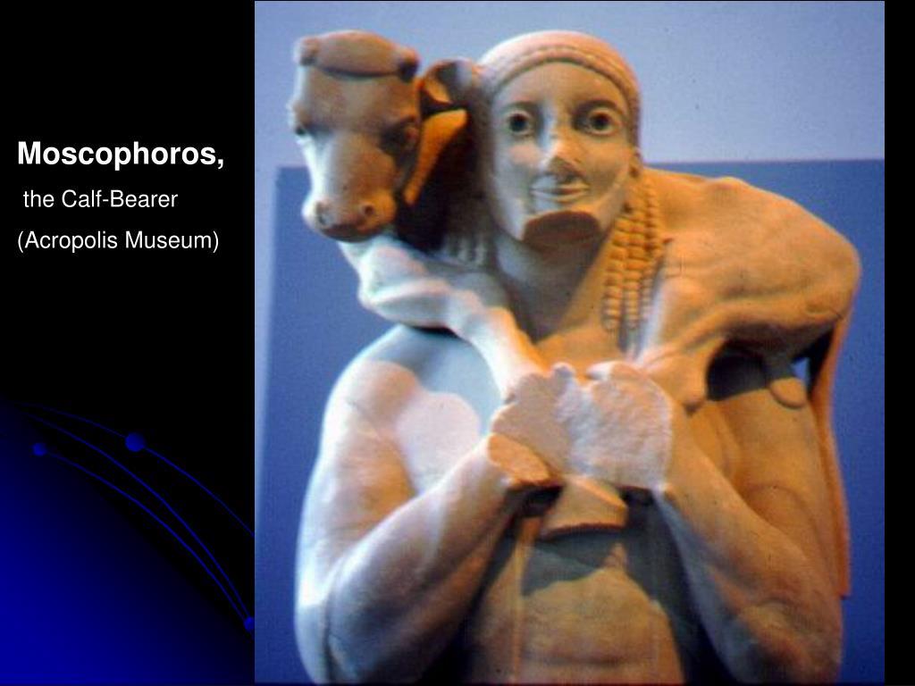 Moscophoros,
