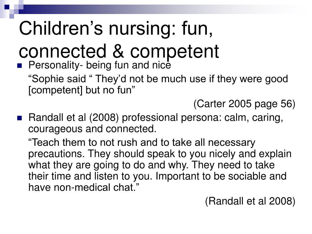 Children's nursing: fun, connected & competent