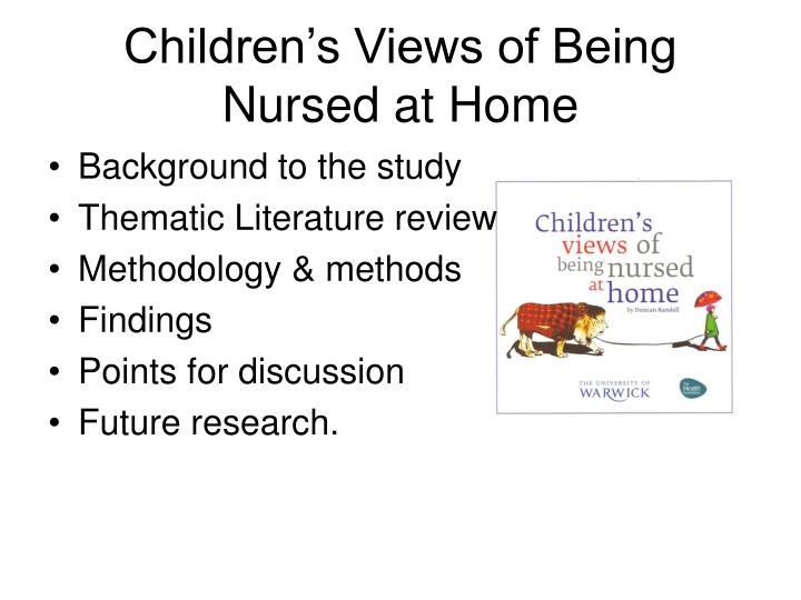 Children s views of being nursed at home2