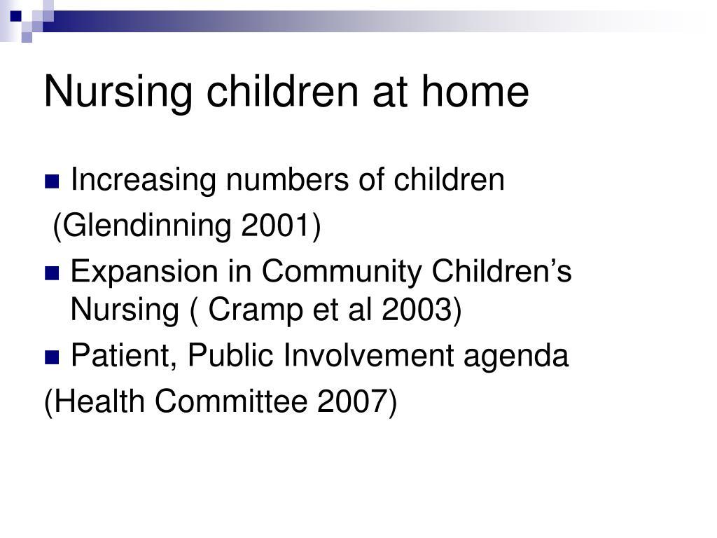 Nursing children at home