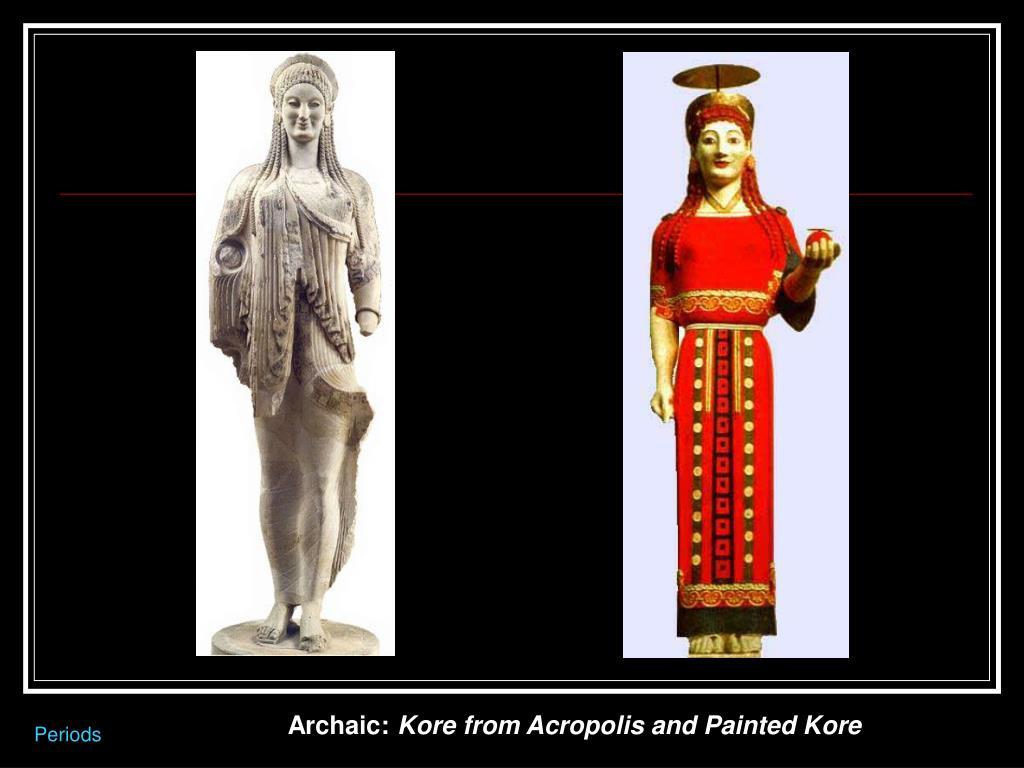 Archaic: