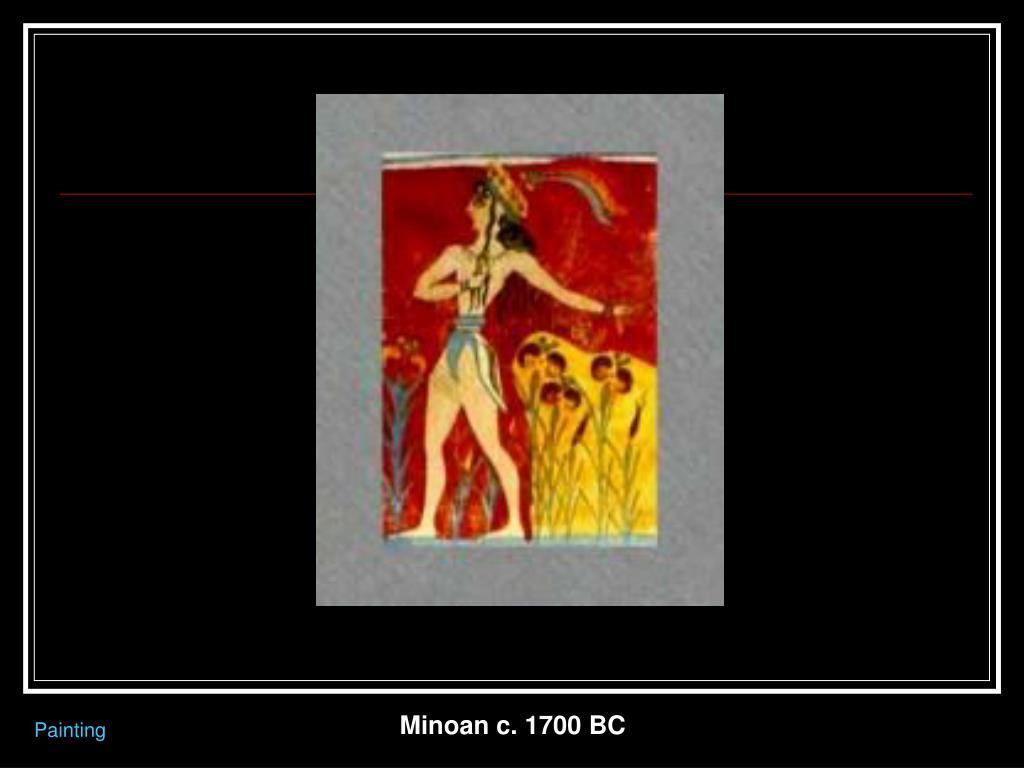 Minoan c. 1700 BC