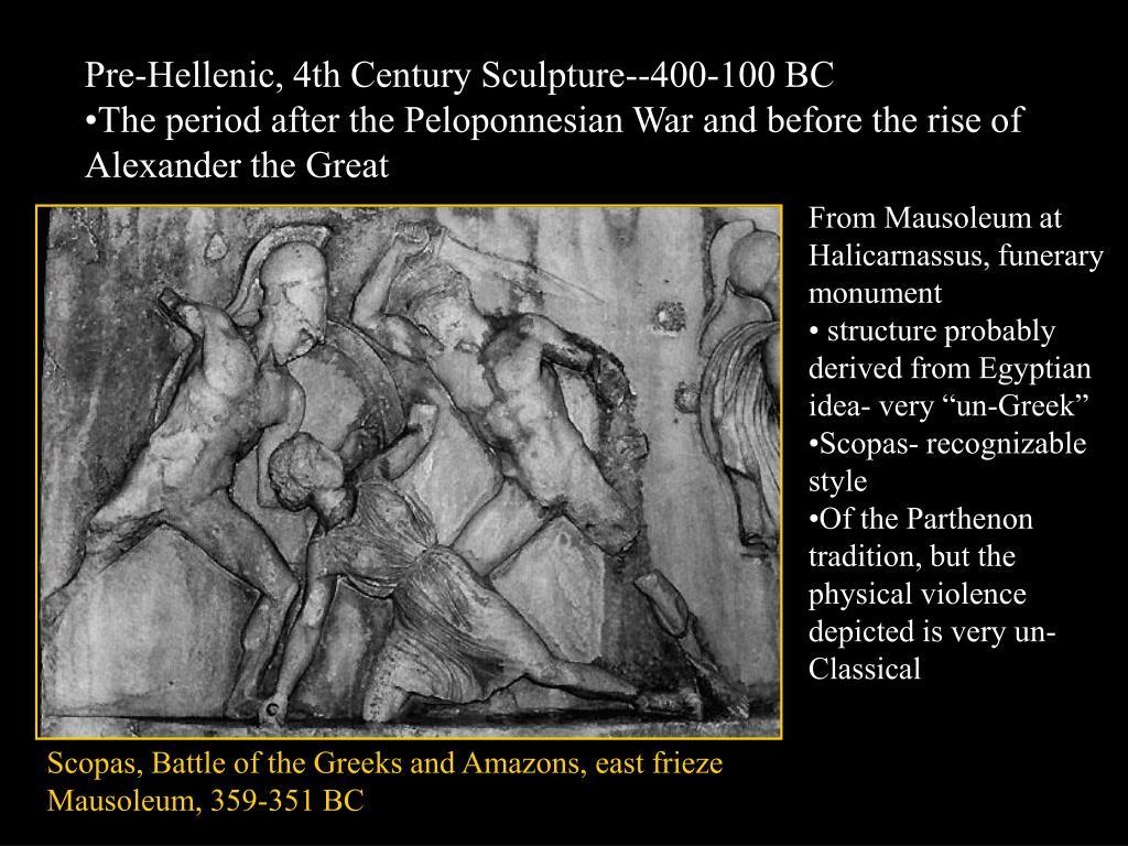 Pre-Hellenic, 4th Century Sculpture--400-100 BC