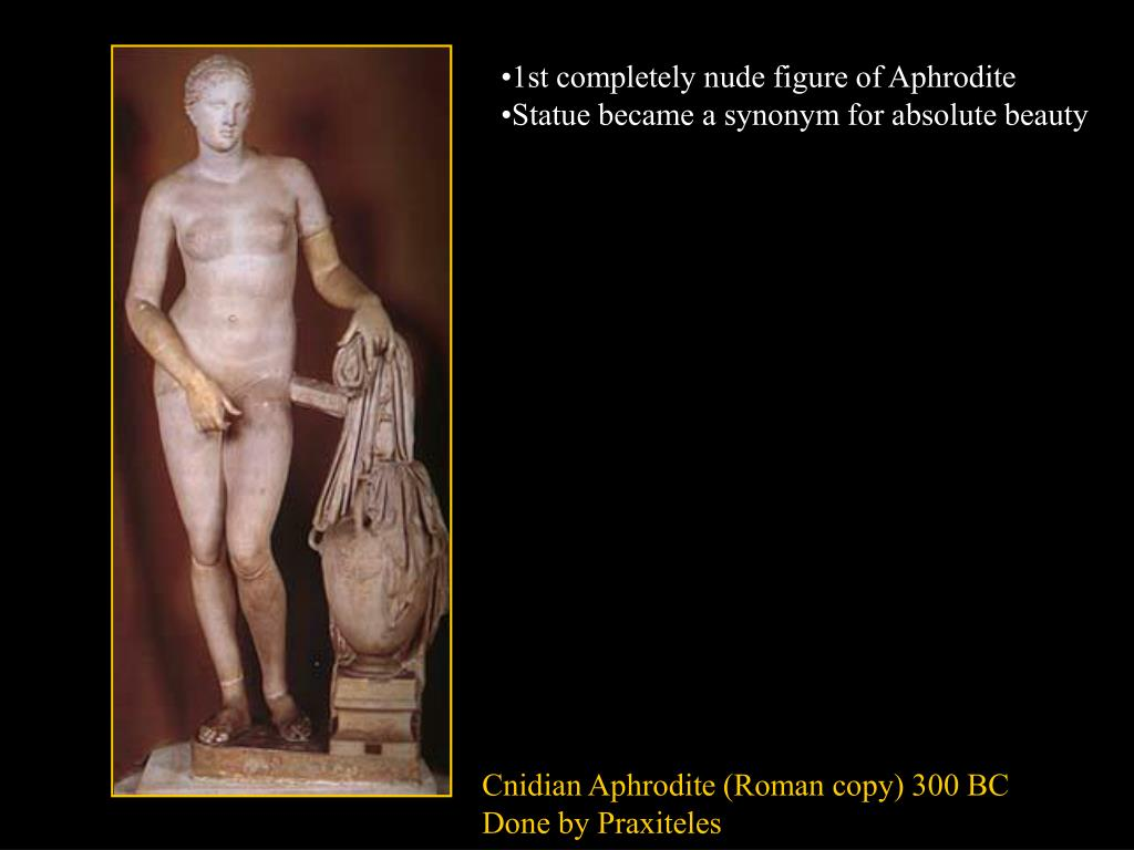 1st completely nude figure of Aphrodite