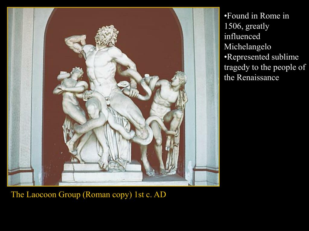 Found in Rome in 1506, greatly influenced Michelangelo