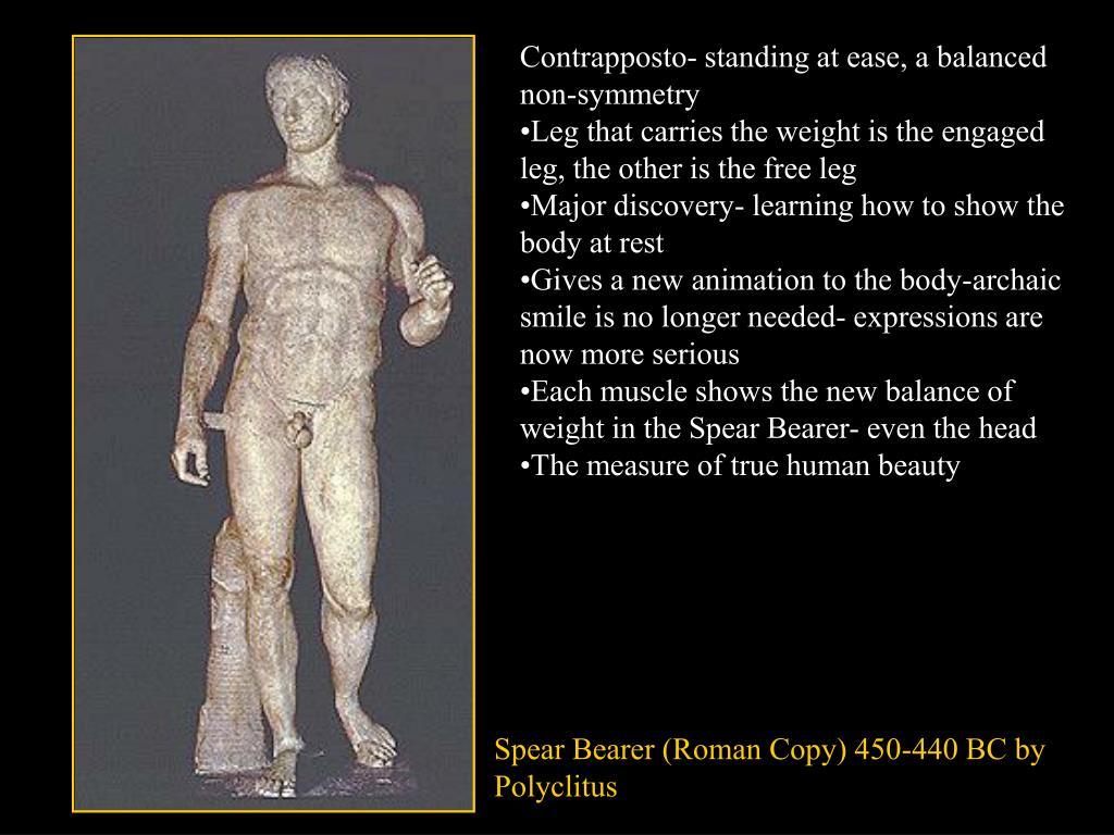 Contrapposto- standing at ease, a balanced non-symmetry