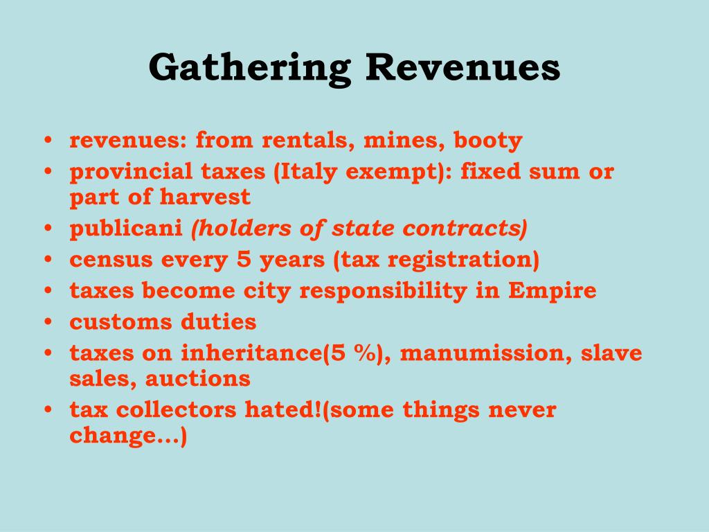 Gathering Revenues