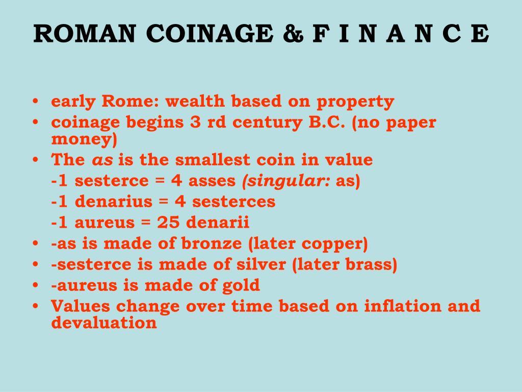 ROMAN COINAGE & F I N A N C E