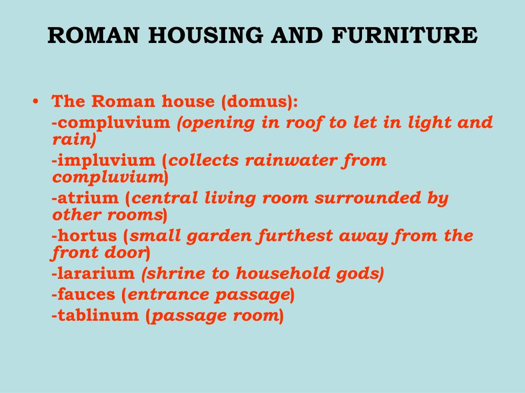 ROMAN HOUSING AND FURNITURE