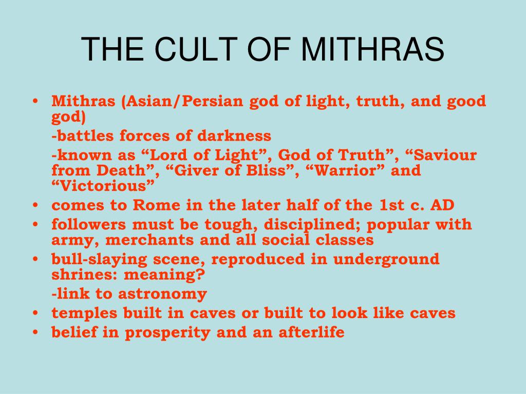 THE CULT OF MITHRAS
