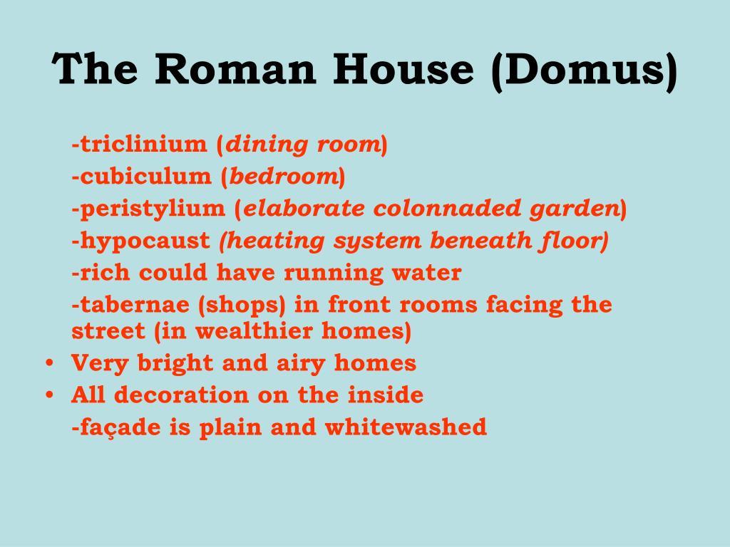 The Roman House (Domus)