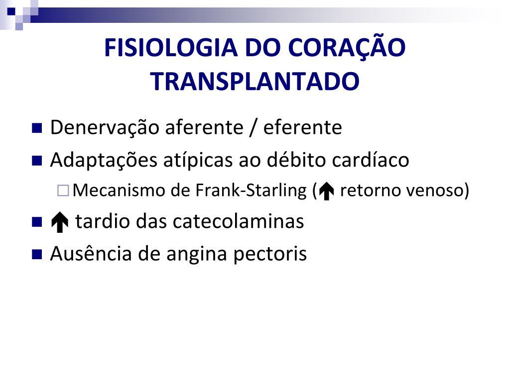FISIOLOGIA DO CORAÇÃO TRANSPLANTADO