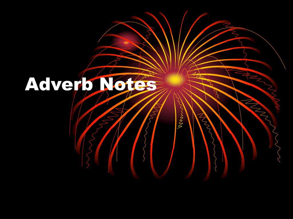 Adverb Notes