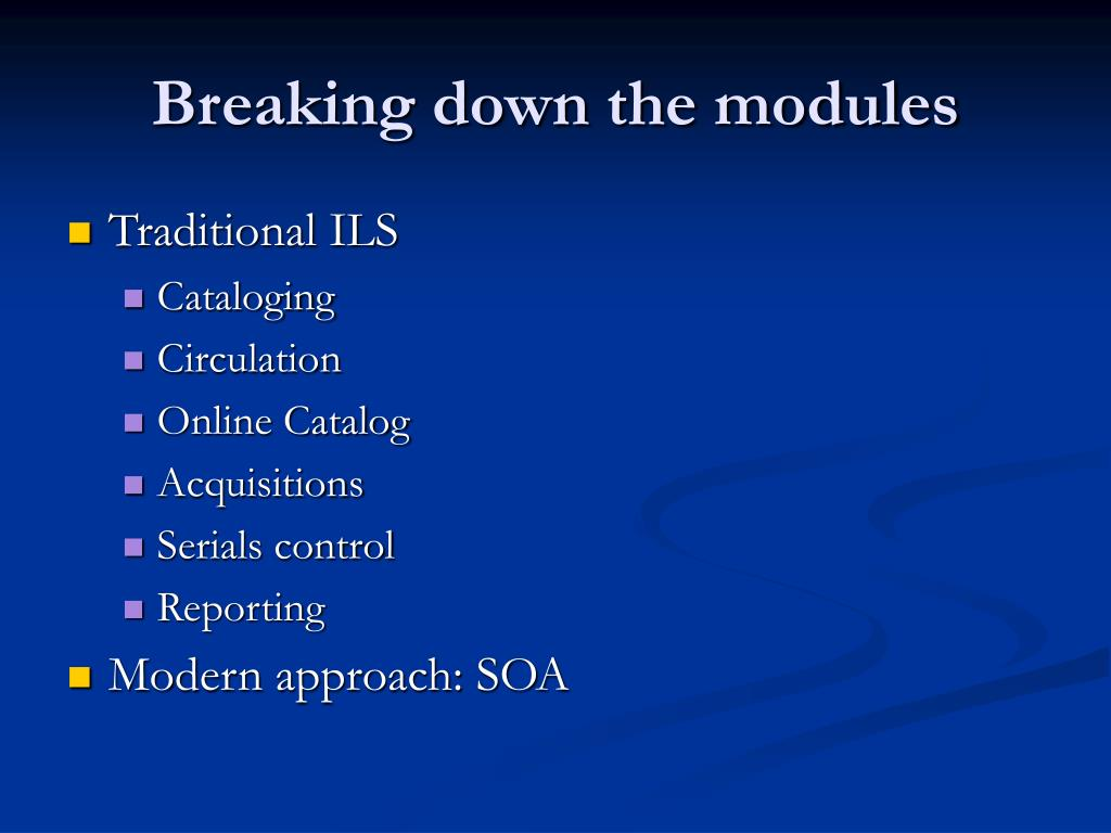 Breaking down the modules