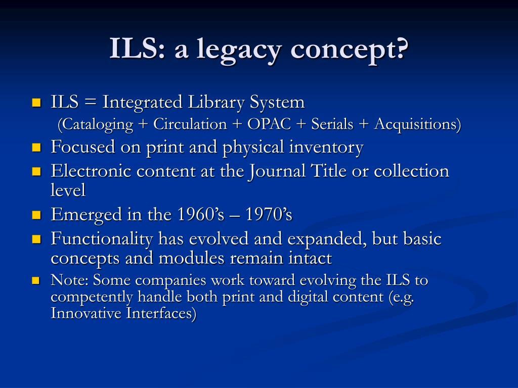 ILS: a legacy concept?