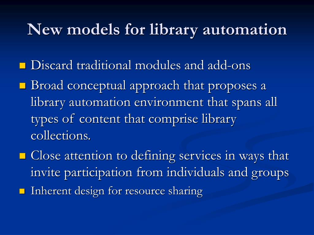 New models for library automation