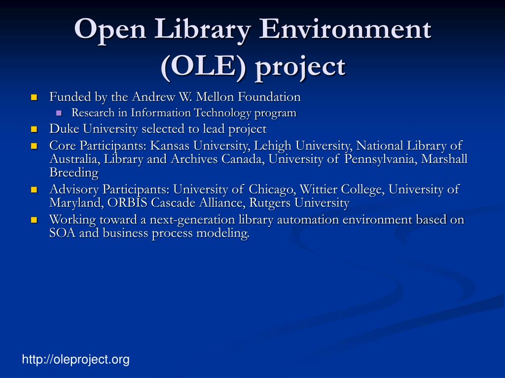 Open Library Environment (OLE) project