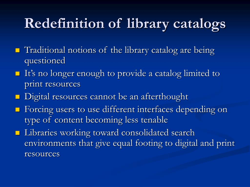 Redefinition of library catalogs