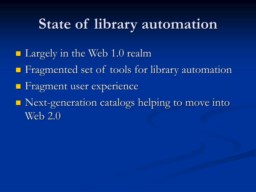 State of library automation